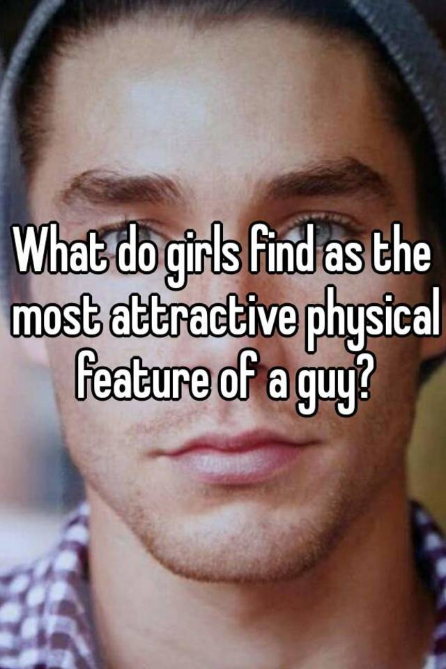 what is most attractive in a man