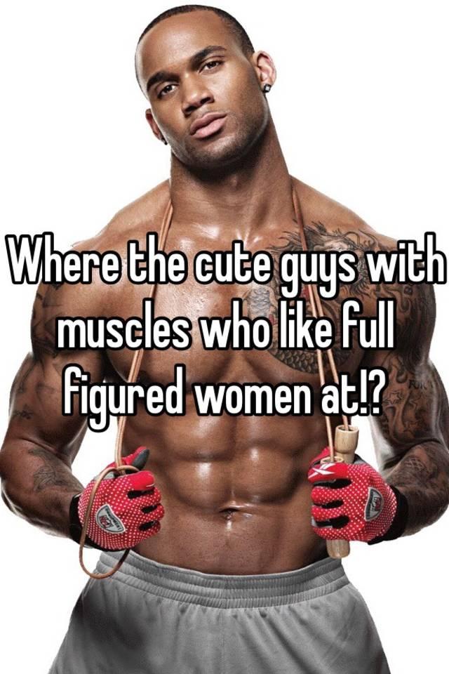 Do men like full figured women