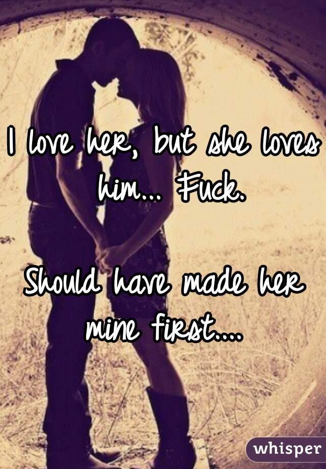 Her I She Him But Love Loves