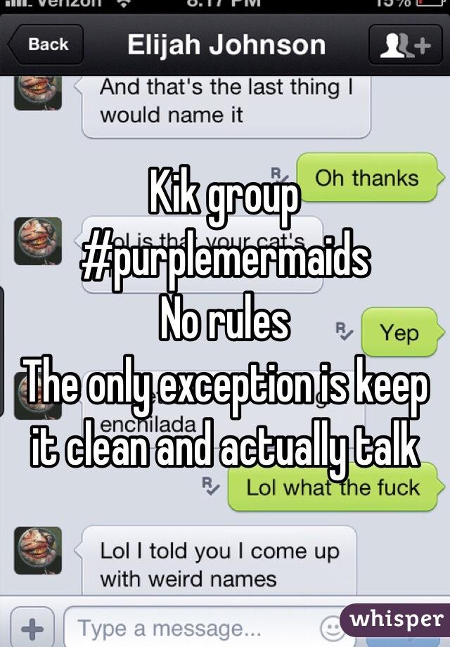 Kik group rules