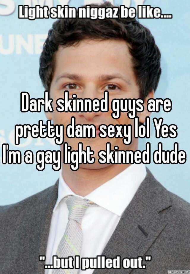 Light skin gay guys