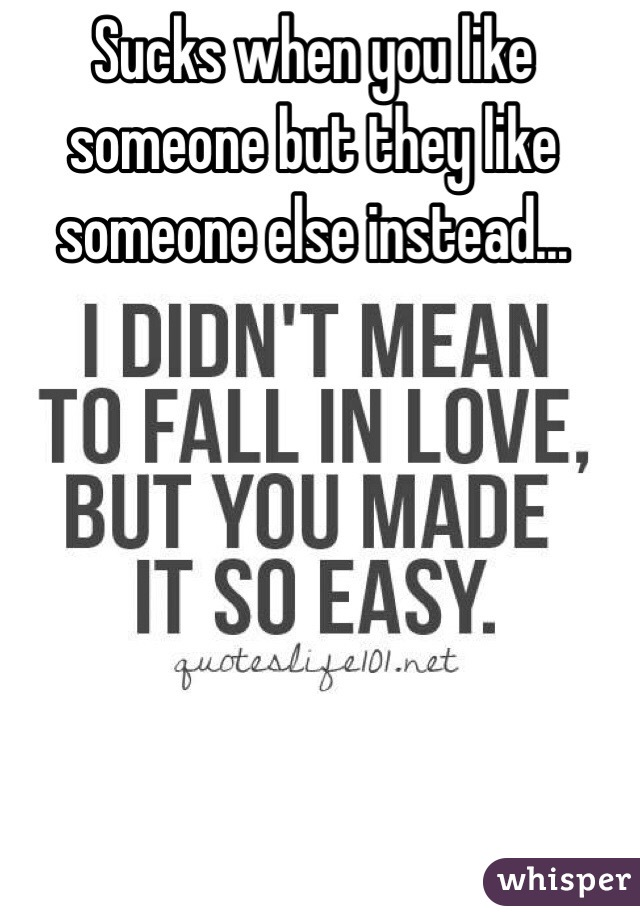 Why do you like someone