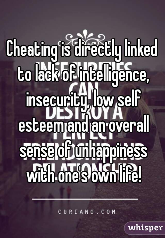 Cheating because of low self esteem