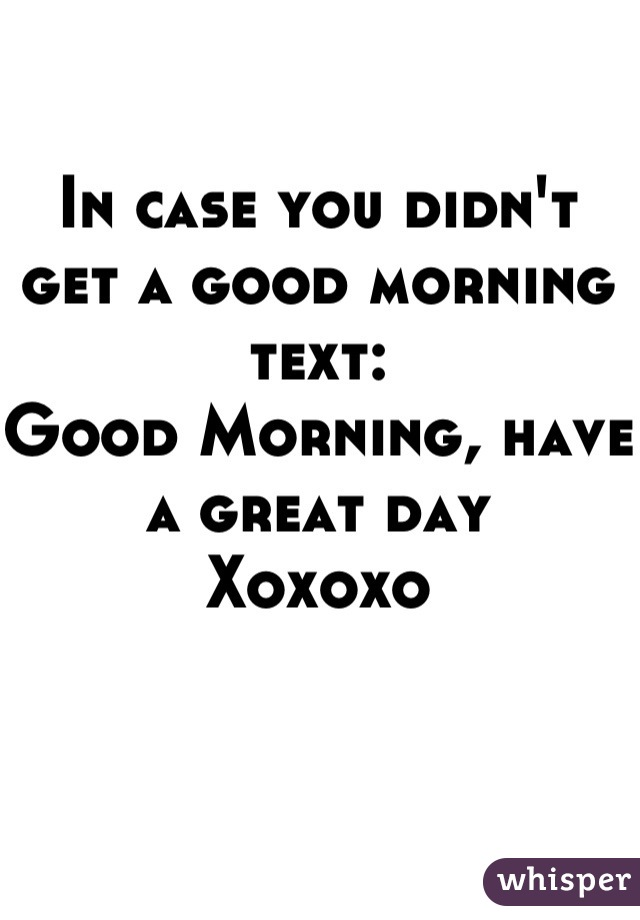 have a great day text
