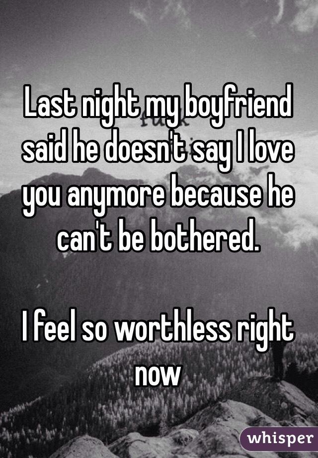 boyfriend hasn t said i love you