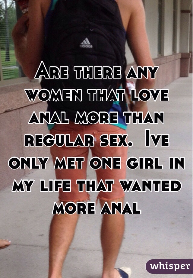 wide range best online aliexpress Are there any women that love anal more than regular sex ...