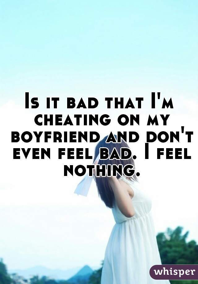 why my boyfriend cheated