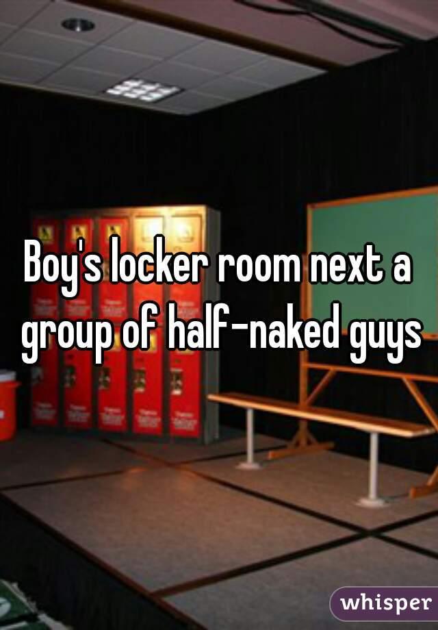 Naked in boys locker room