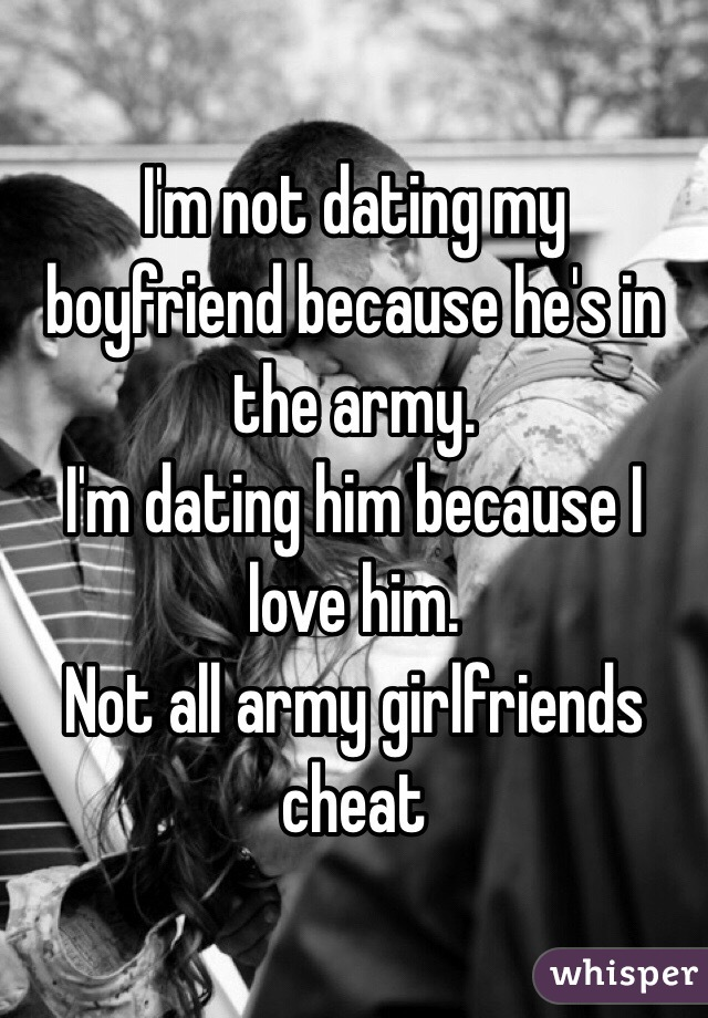 Started I In A The Just Army Guy Dating