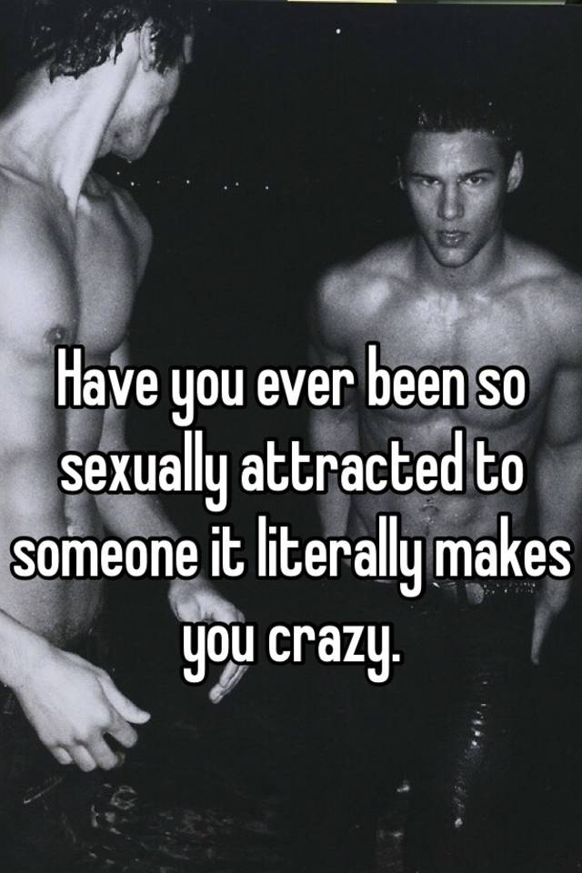 How to know if you are sexually attracted to someone