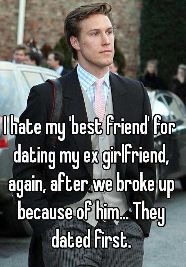 dating my ex girlfriend