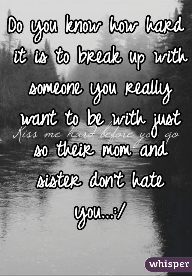 When do you know when to break up