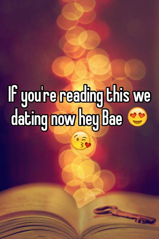 If ur reading this were dating