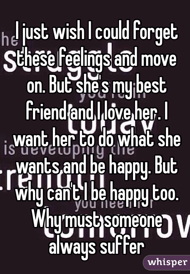 To Wants But Be I Friends She Just Love Her