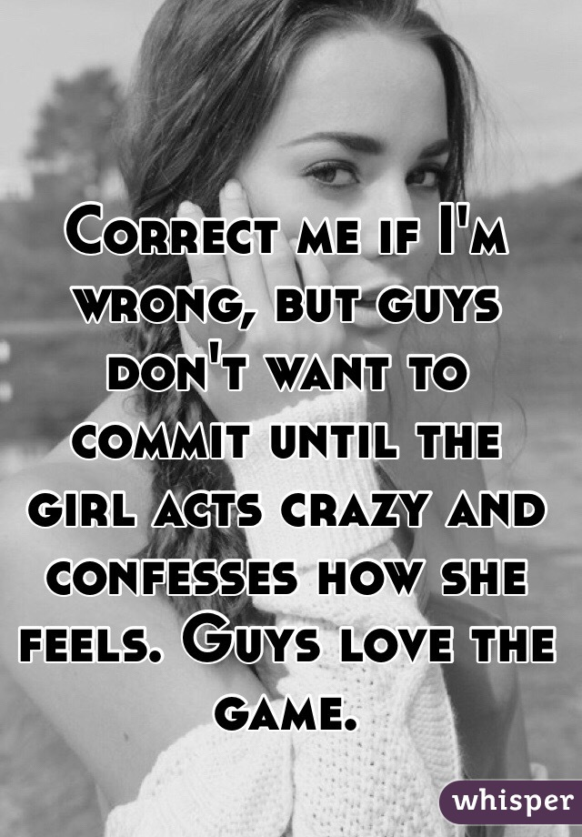 Why do guys not want to commit