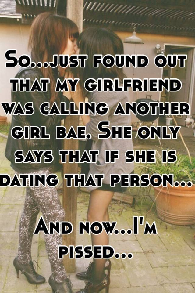 My girlfriend is dating another girl