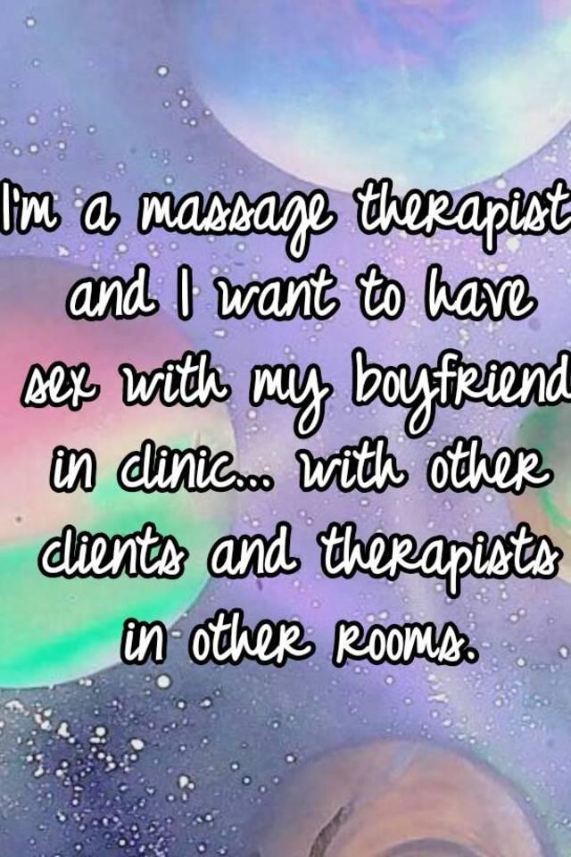 Sex with my massage therapist