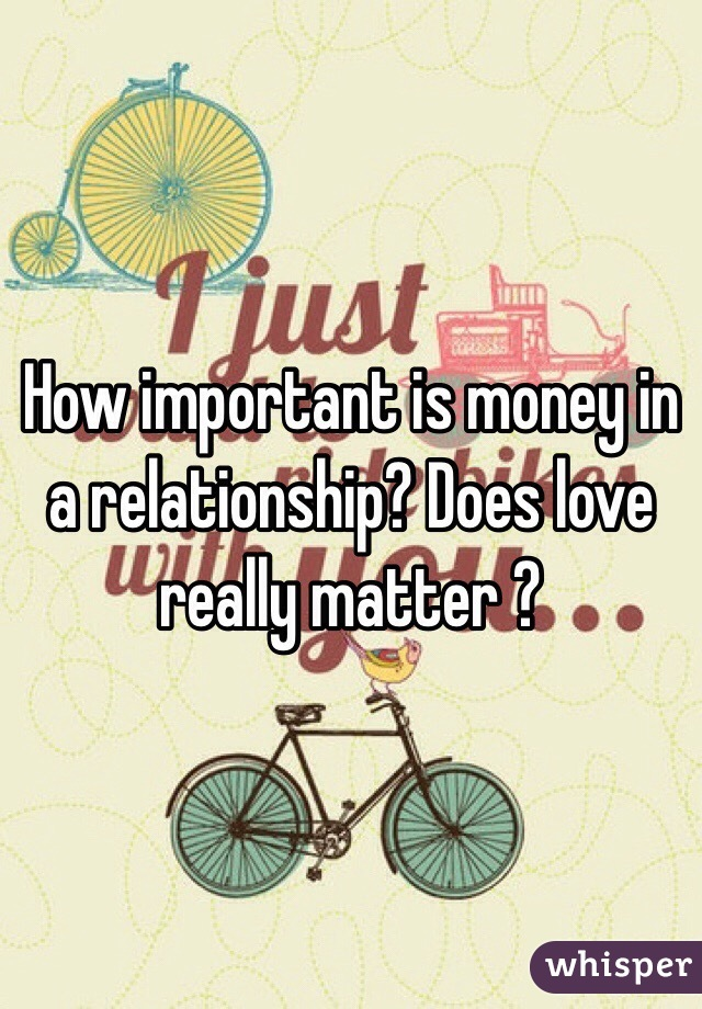 Does Money Matter In A Relationship