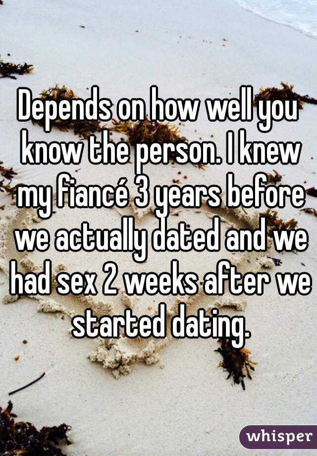 After Had Weeks Sex Dating 2 Of