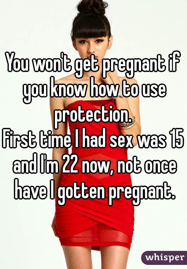 Can you get pregnant the first time you have sex galleries 93