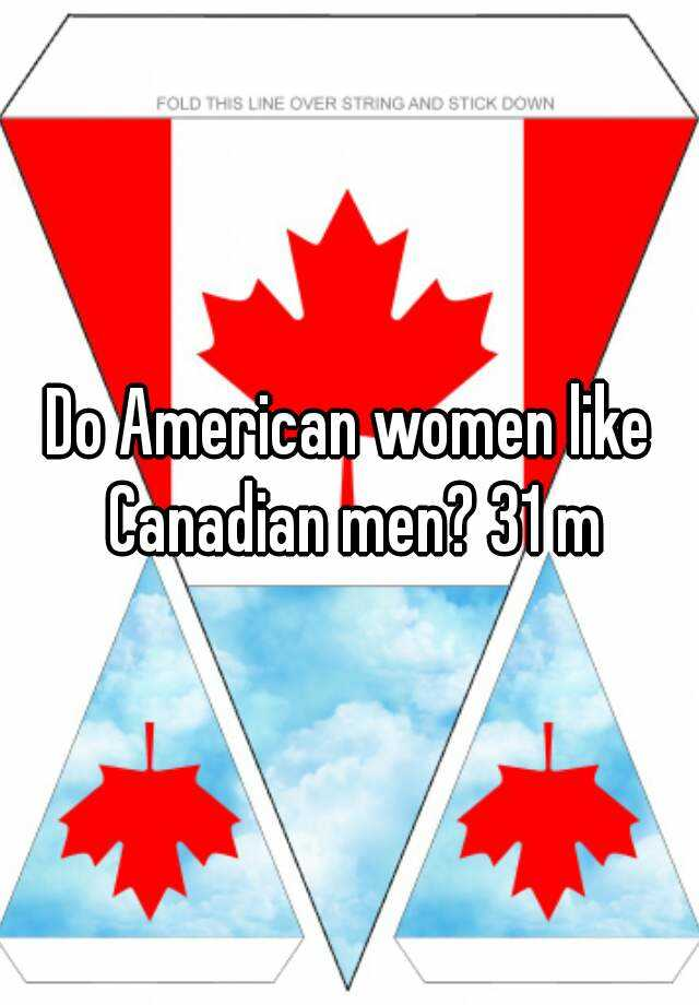 what are canadian women like