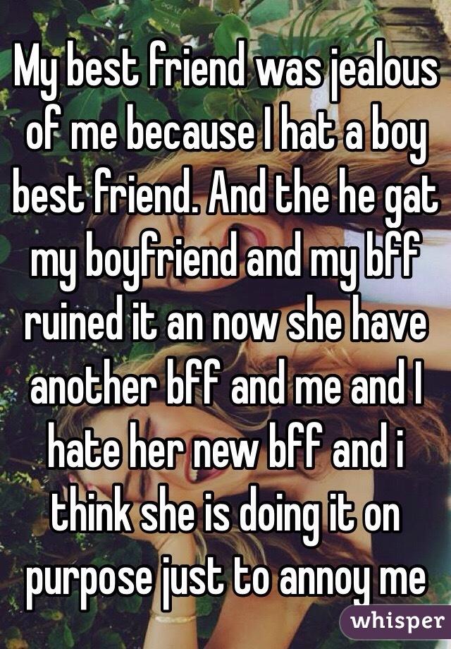 Is my best friend jealous of me