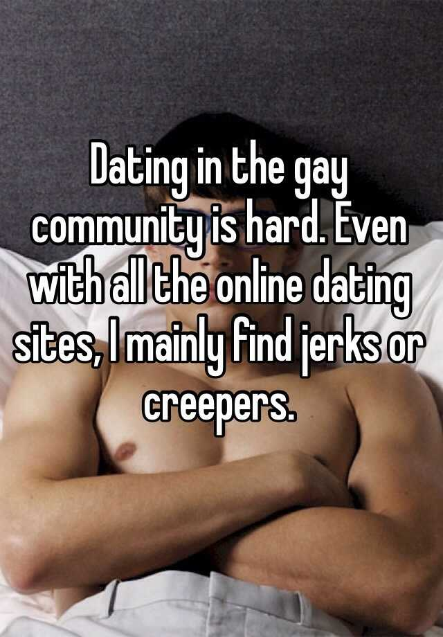 Dating sites and jerks