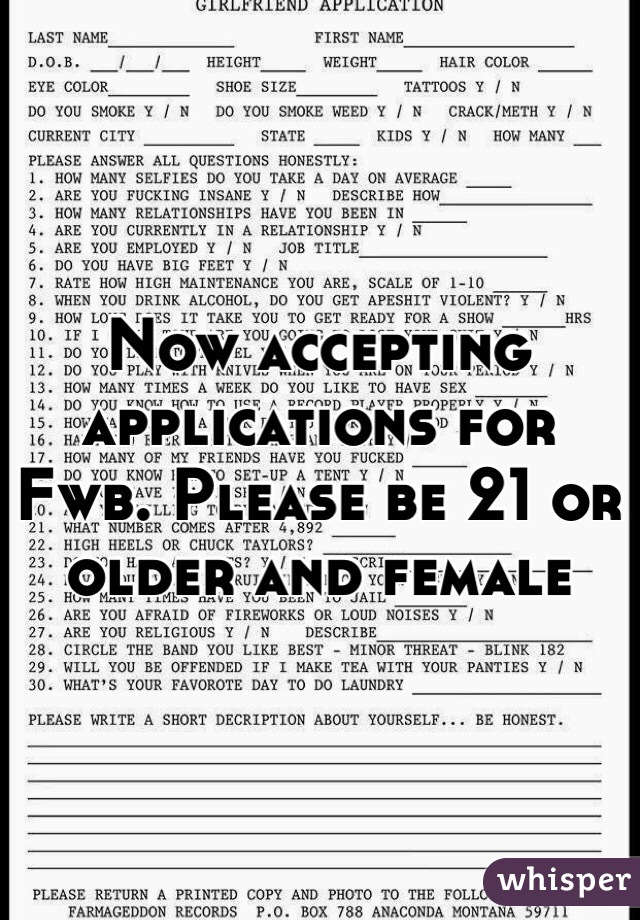 Now accepting  applications for Fwb. Please be 21 or older and female