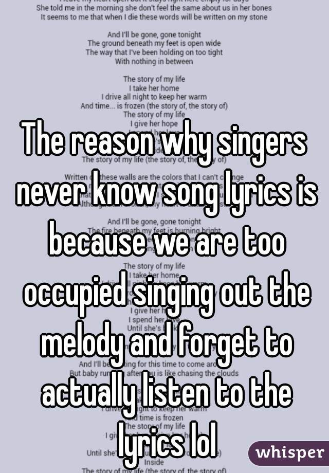 Lyric frozen songs lyrics : reason why singers never know song lyrics is because we are too ...