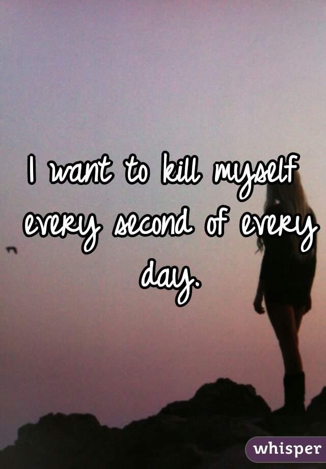 help me i want to kill myself