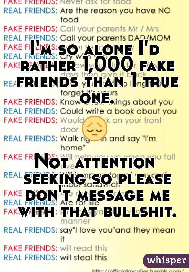 attention seeking friends