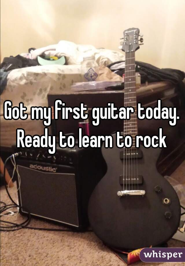 Got my first guitar today. Ready to learn to rock