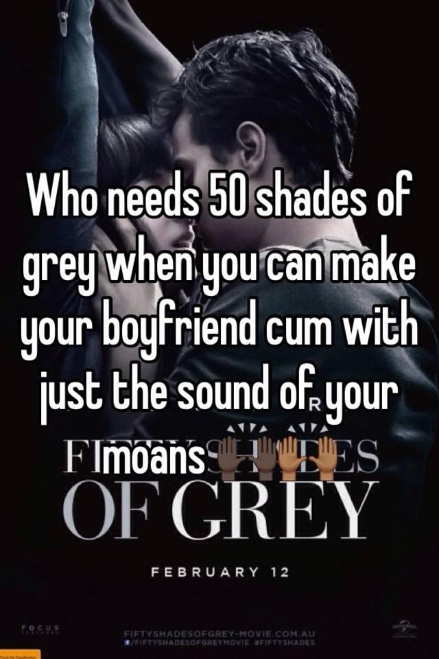 How to make your boyfriend cum