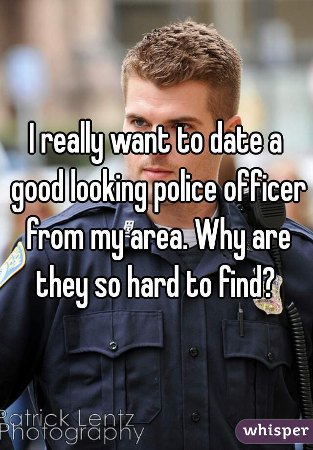 Why is dating a cop so hard