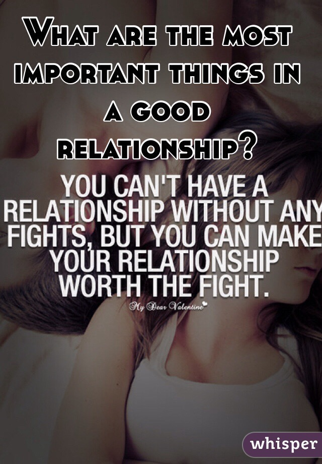 What Is Important To You In A Relationship