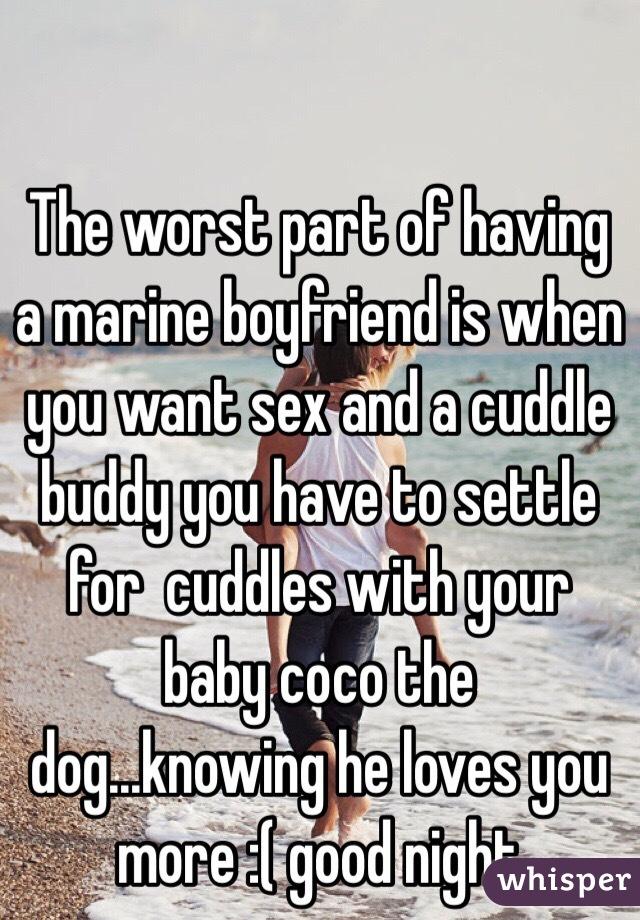I want a marine boyfriend