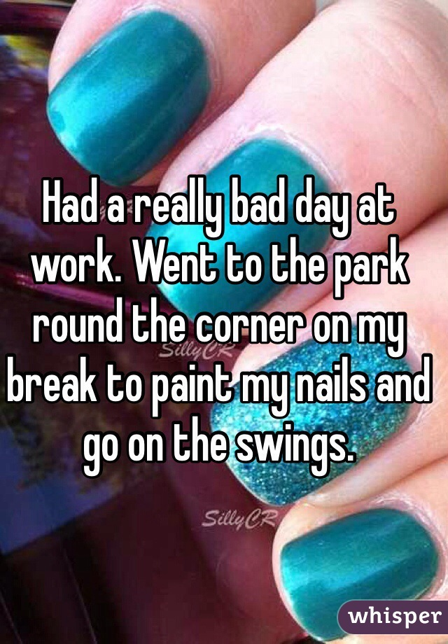 Had a really bad day at work. Went to the park round the corner on my break to paint my nails and go on the swings.