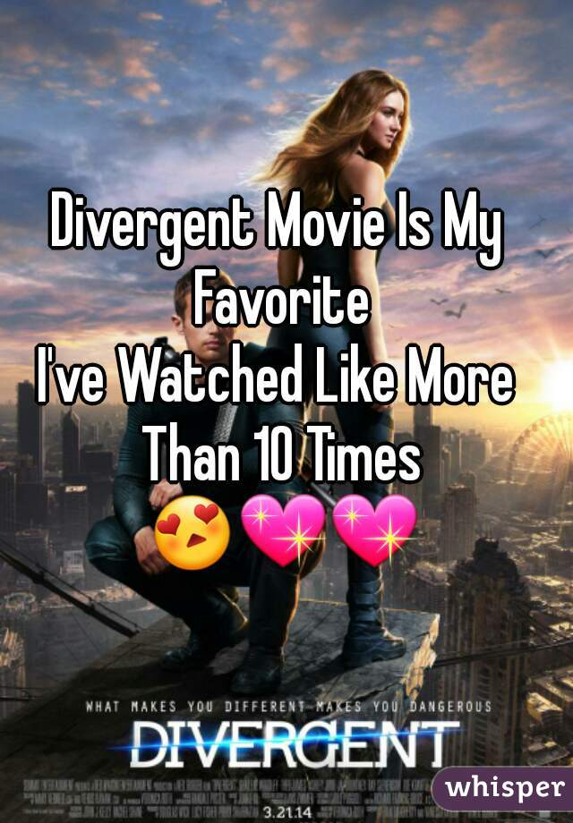 Divergent Movie Is My Favorite I've Watched Like More Than 10 Times 😍💖💖