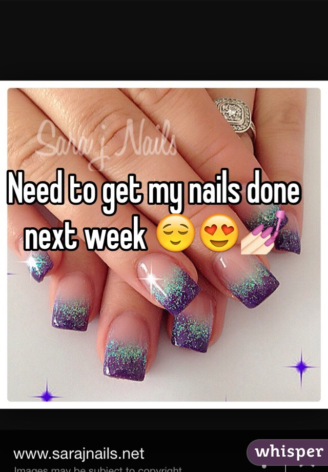 Need to get my nails done next week 😌😍💅🏻