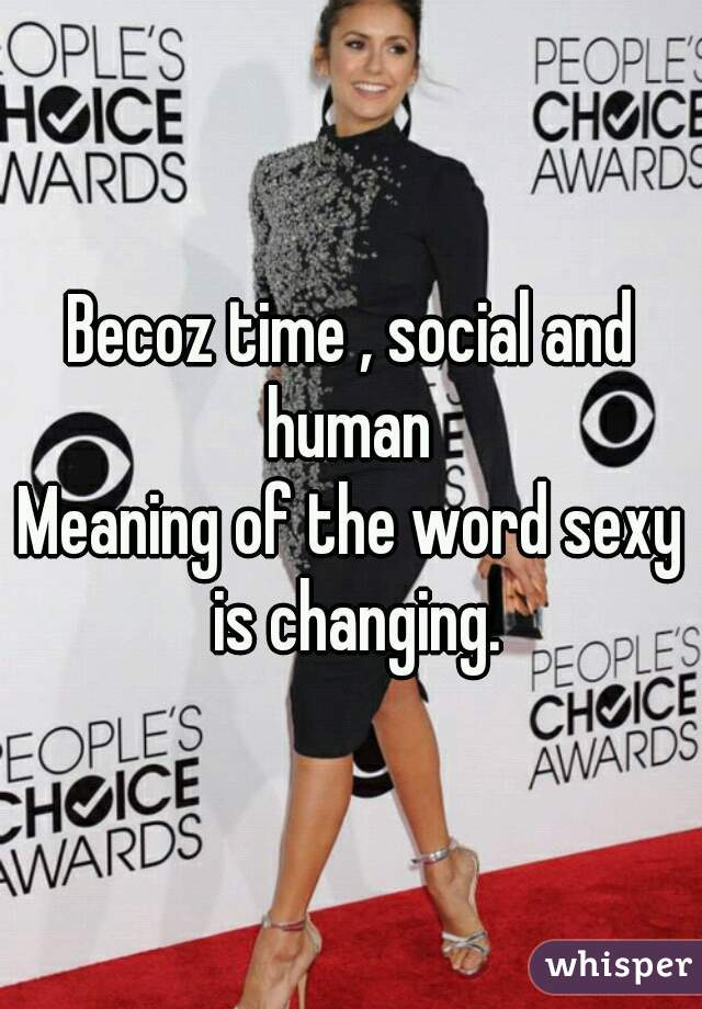 Meaning of the word sexy
