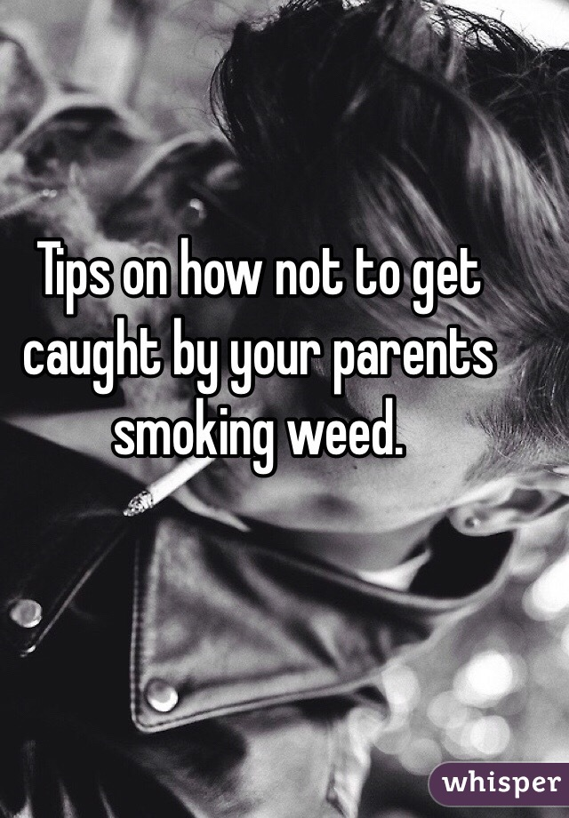 Caught By Parents Smoking