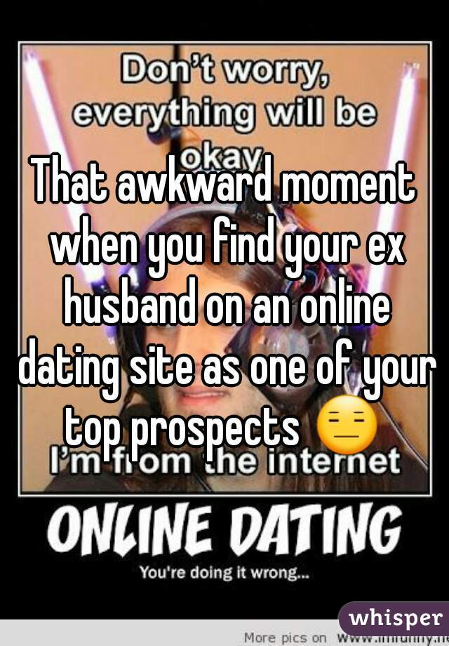 Dealing With Your Ex Husband Dating