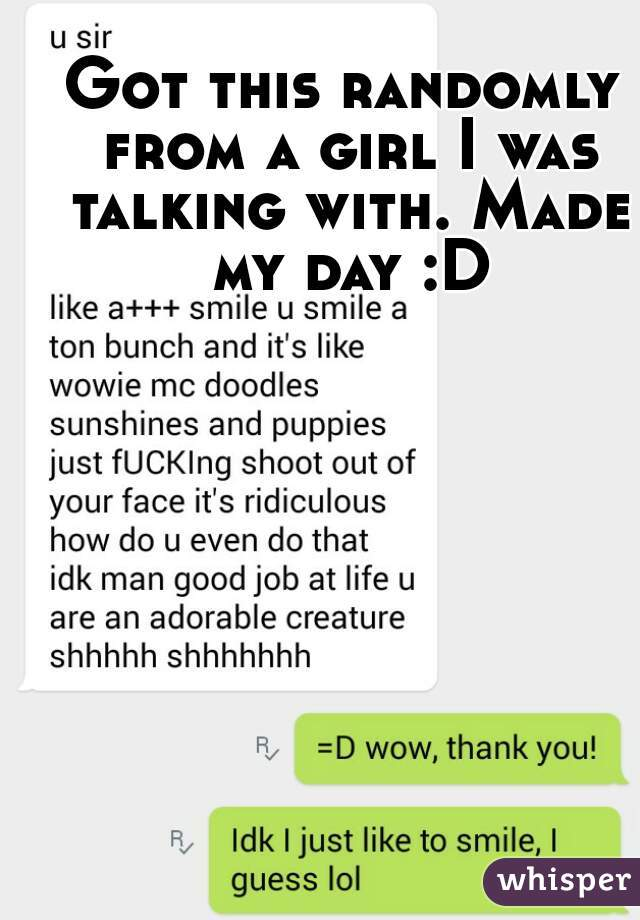 Got this randomly from a girl I was talking with. Made my day :D