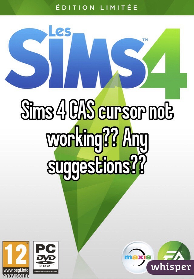Sims 4 CAS cursor not working?? Any suggestions??