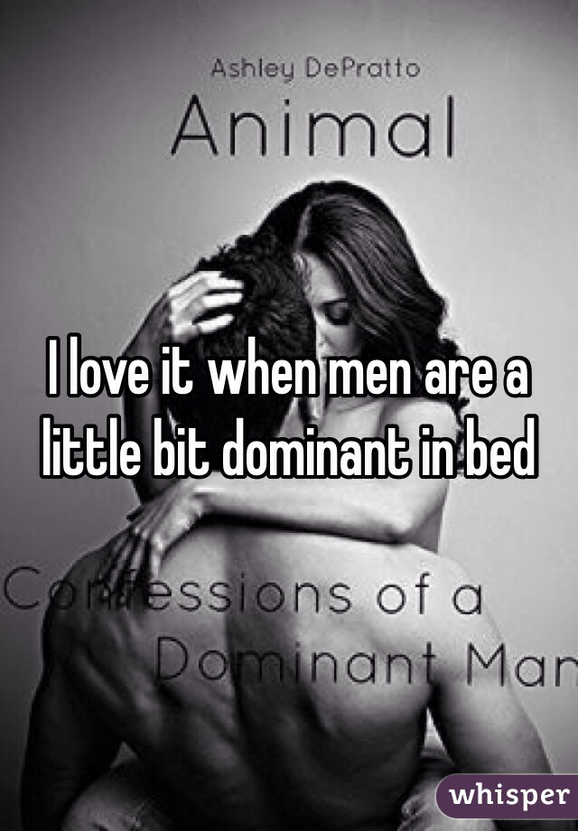 How To Be Dominant Sexually