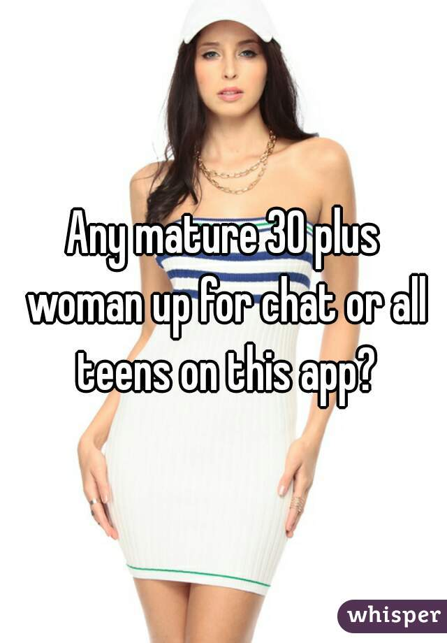 30 plus mature