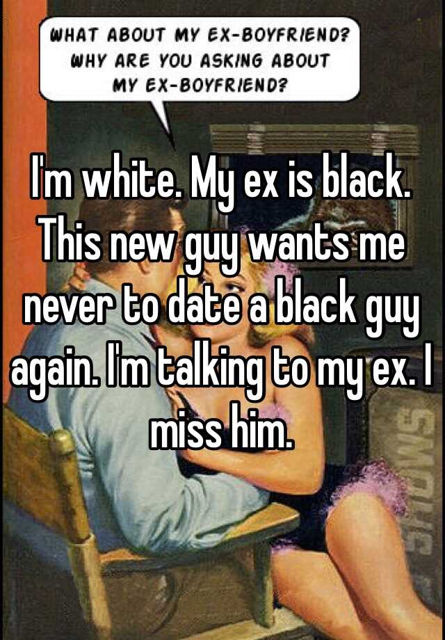 The guy im dating is talking to his ex