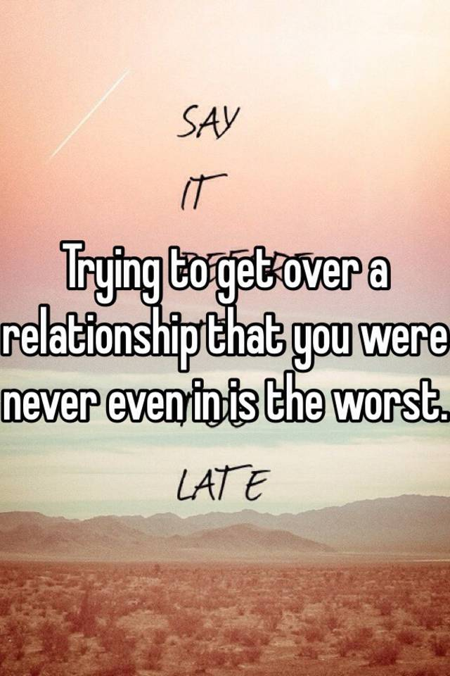 Getting over relationship