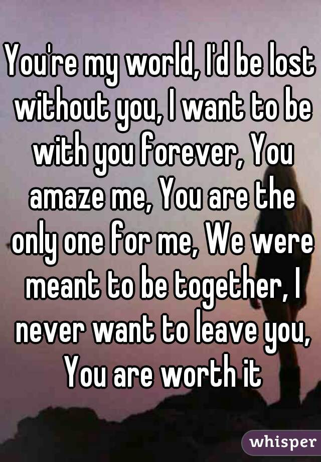 You Re The Only One For Me