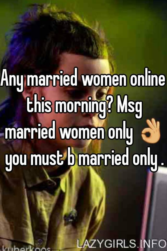 Married women online